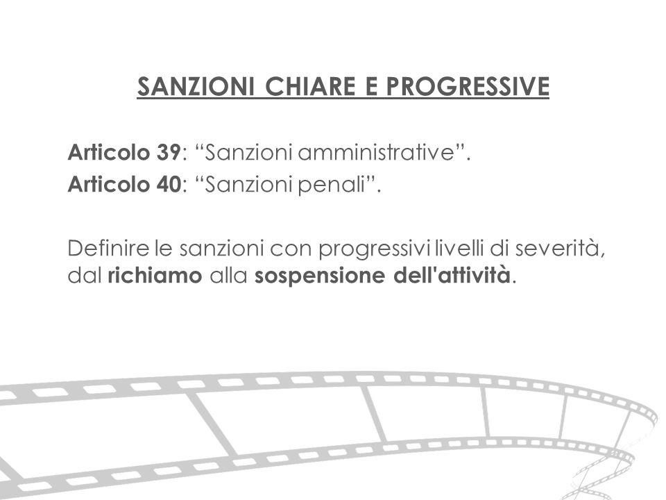 SANZIONI CHIARE E PROGRESSIVE Articolo 39 : Sanzioni amministrative .