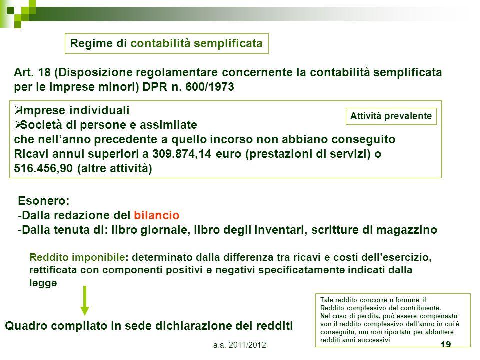 a.a.2011/201220 Regime di contabilità supersemplificata Art 3 L.