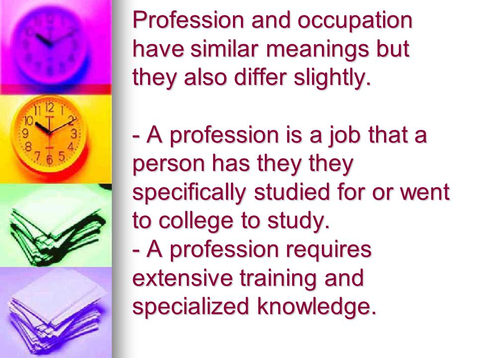 Profession and occupation have similar meanings but they also differ slightly. - A profession is a job that a person has they they specifically studie