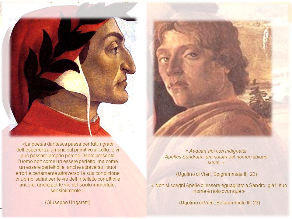«La poesia dantesca passa per tutti i gradi dell'esperienza umana dal primitivo al colto; e vi può passare proprio perché Dante presenta l'uomo non co