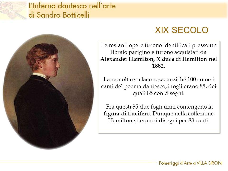 XIX SECOLO Le restanti opere furono identificati presso un libraio parigino e furono acquistati da Alexander Hamilton, X duca di Hamilton nel 1882. La