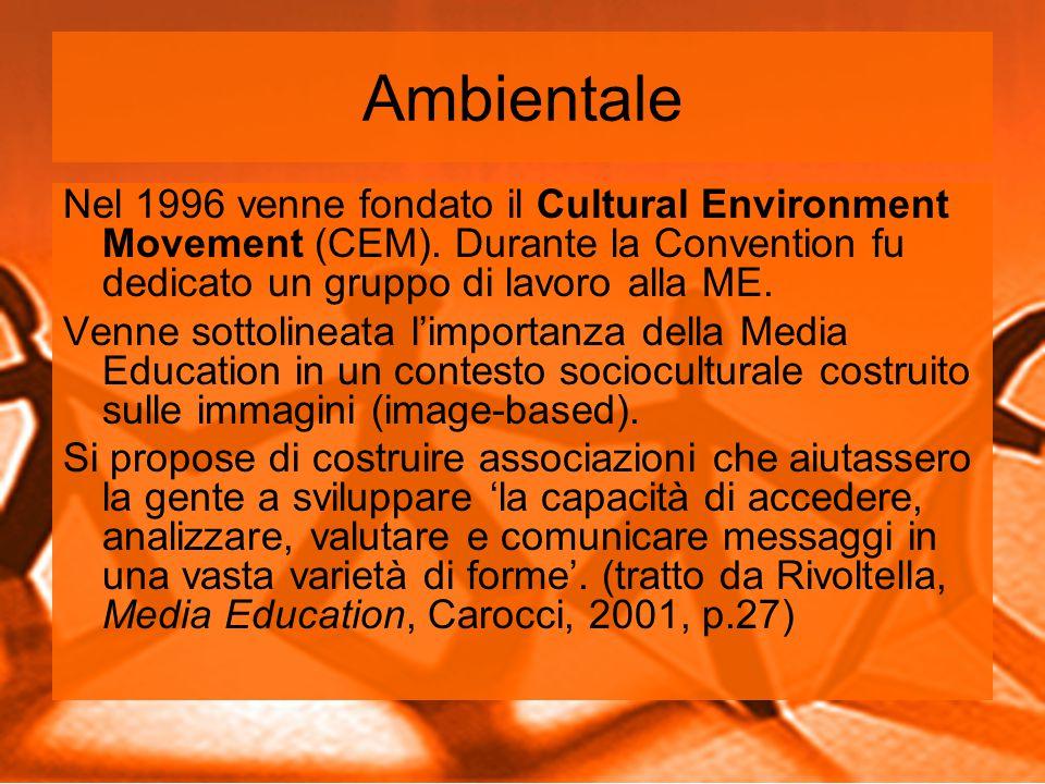 Ambientale Nel 1996 venne fondato il Cultural Environment Movement (CEM).