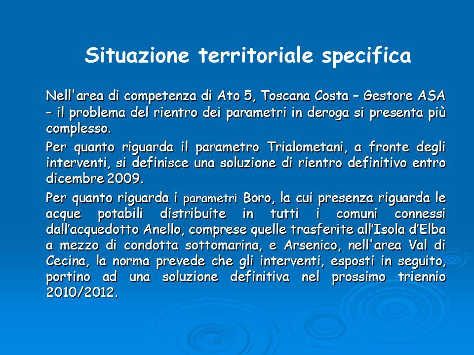 Nell'area di competenza di Ato 5, Toscana Costa – Gestore ASA – il problema del rientro dei parametri in deroga si presenta più complesso. Per quanto