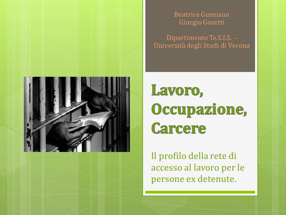 Il profilo della rete di accesso al lavoro per le persone ex detenute.