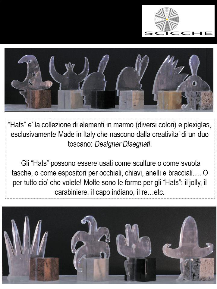 Heather Keiko per Scicche Hats e' la collezione di elementi in marmo (diversi colori) e plexiglas, esclusivamente Made in Italy che nascono dalla creativita' di un duo toscano: Designer Disegnati.
