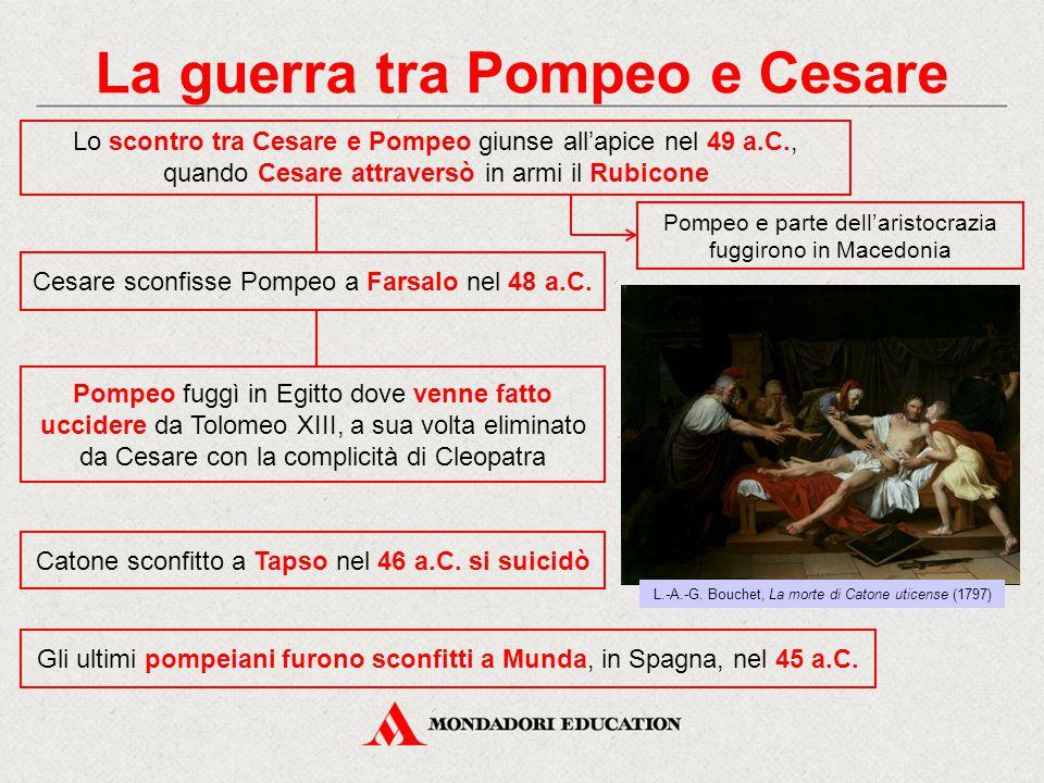 La guerra tra Pompeo e Cesare Lo scontro tra Cesare e Pompeo giunse all'apice nel 49 a.C., quando Cesare attraversò in armi il Rubicone Pompeo e parte