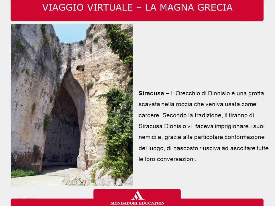 Siracusa – L'Orecchio di Dionisio è una grotta scavata nella roccia che veniva usata come carcere. Secondo la tradizione, il tiranno di Siracusa Dioni
