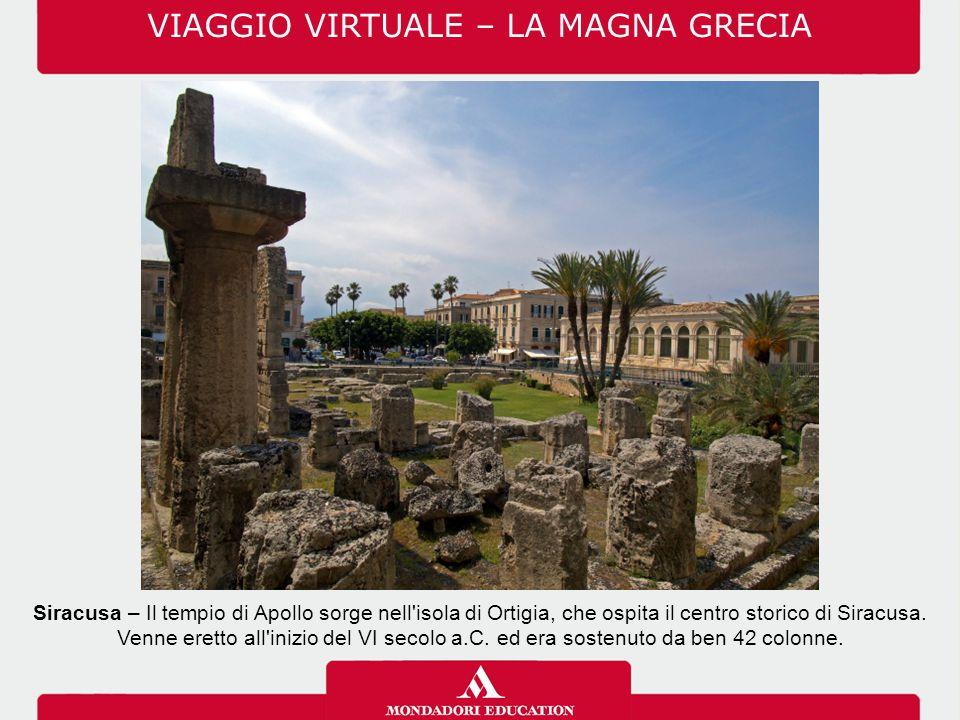 Siracusa – Il tempio di Apollo sorge nell'isola di Ortigia, che ospita il centro storico di Siracusa. Venne eretto all'inizio del VI secolo a.C. ed er