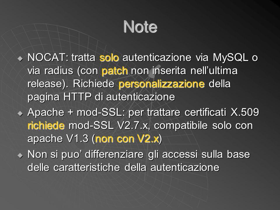 Note  NOCAT: tratta solo autenticazione via MySQL o via radius (con patch non inserita nell'ultima release). Richiede personalizzazione della pagina