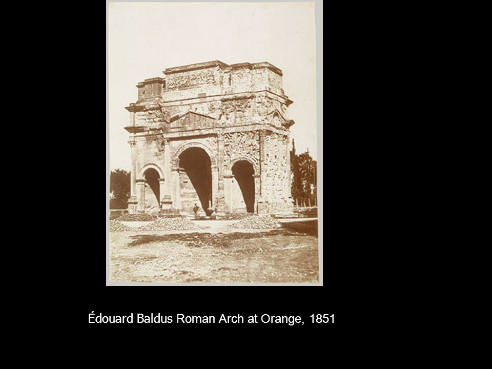 Édouard Baldus Roman Arch at Orange, 1851