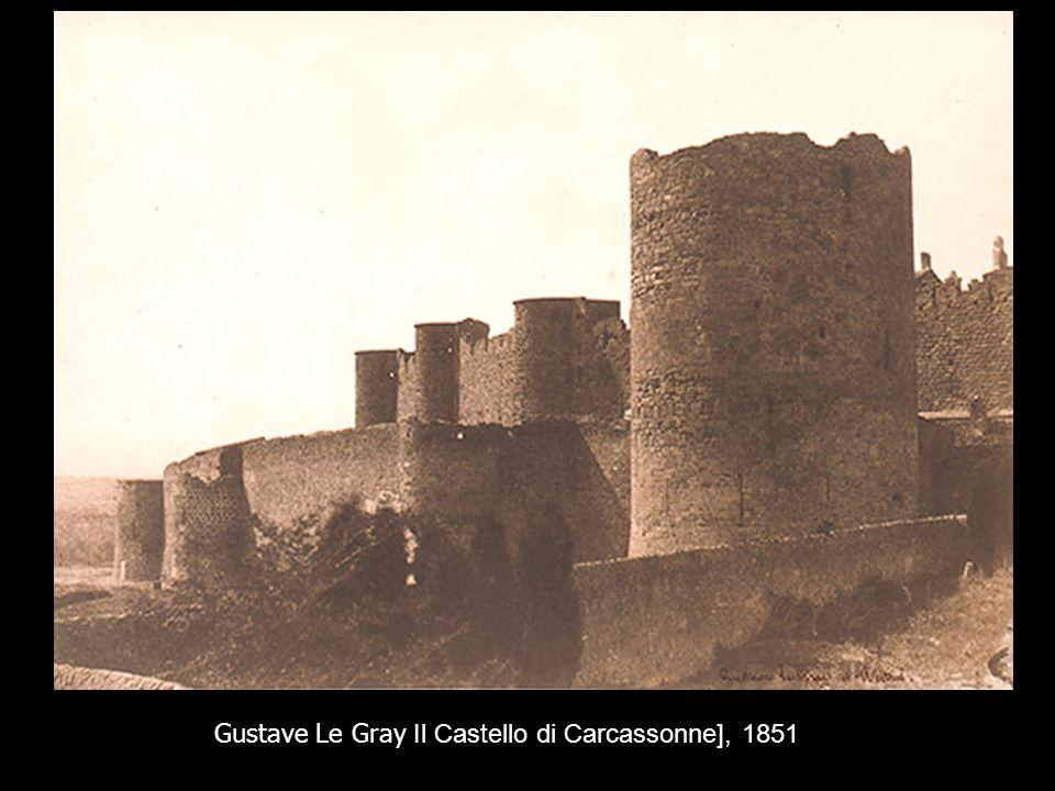 Gustave Le Gray Il Castello di Carcassonne], 1851