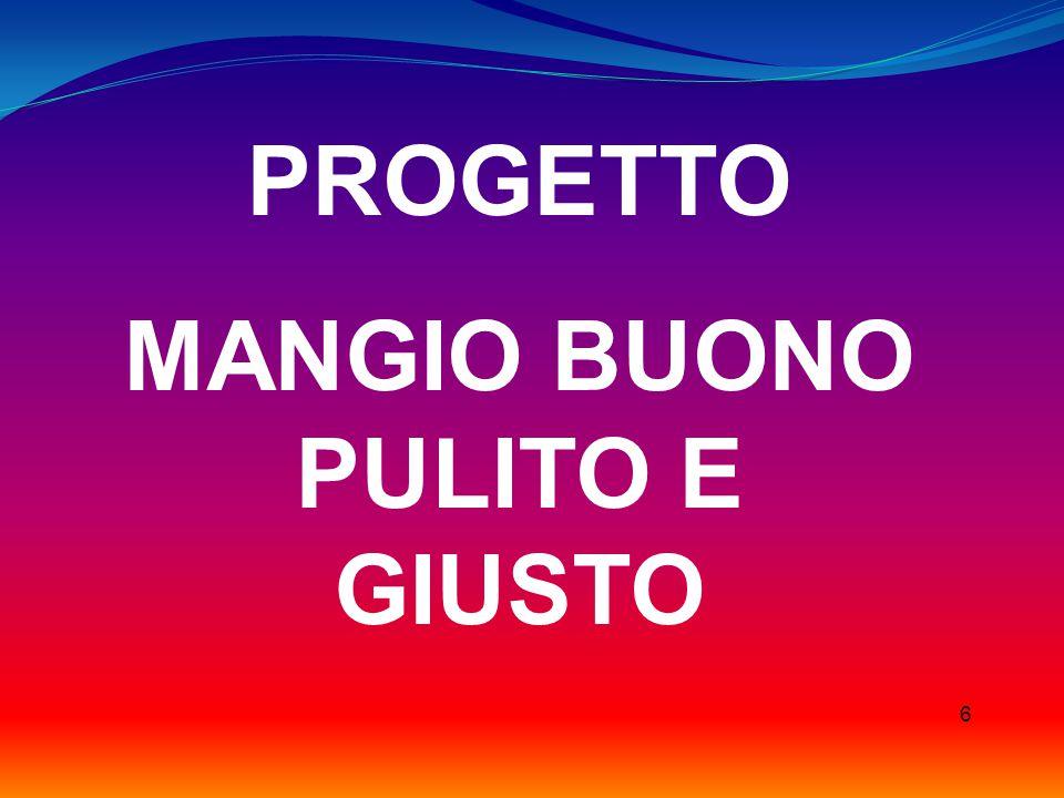 PROGETTO MANGIO BUONO PULITO E GIUSTO 6