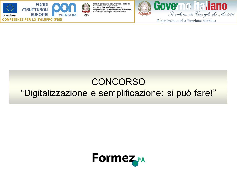 CONCORSO Digitalizzazione e semplificazione: si può fare!