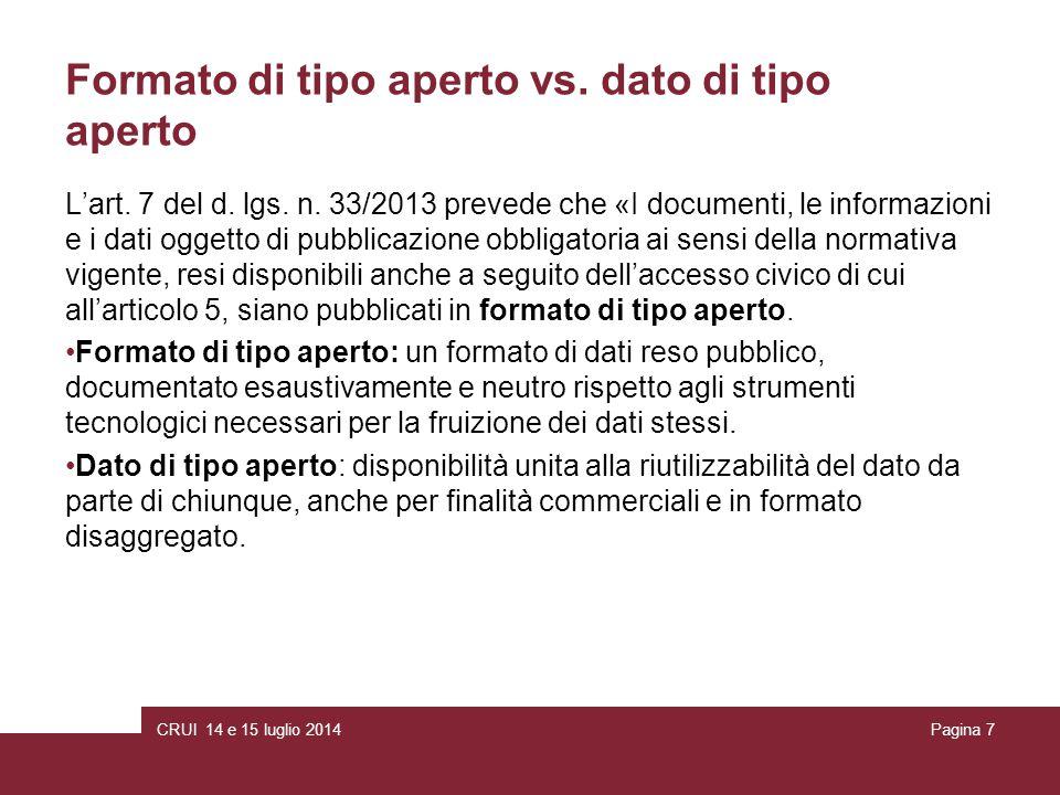 CRUI 14 e 15 luglio 2014Pagina 7 Formato di tipo aperto vs.