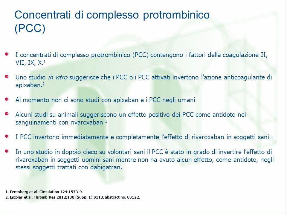 Concentrati di complesso protrombinico (PCC) I concentrati di complesso protrombinico (PCC) contengono i fattori della coagulazione II, VII, IX, X.