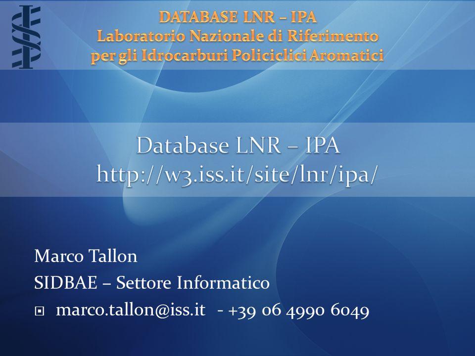 Marco Tallon SIDBAE – Settore Informatico  marco.tallon@iss.it - +39 06 4990 6049