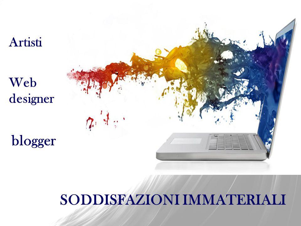 Artisti Web designer blogger SODDISFAZIONI IMMATERIALI