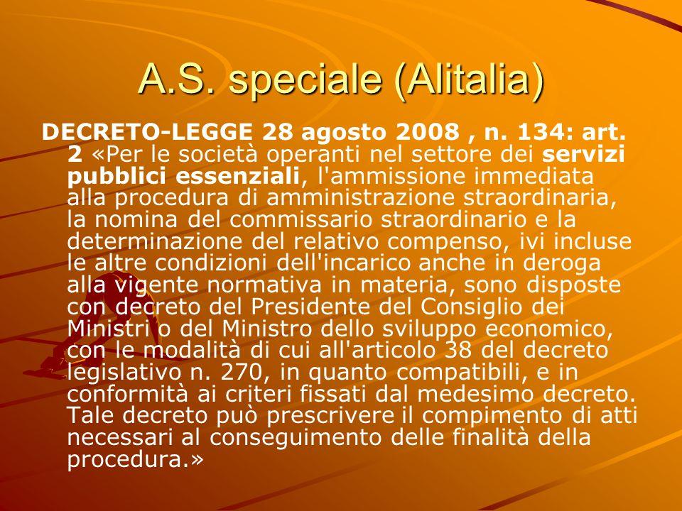 A.S. speciale (Alitalia) DECRETO-LEGGE 28 agosto 2008, n.
