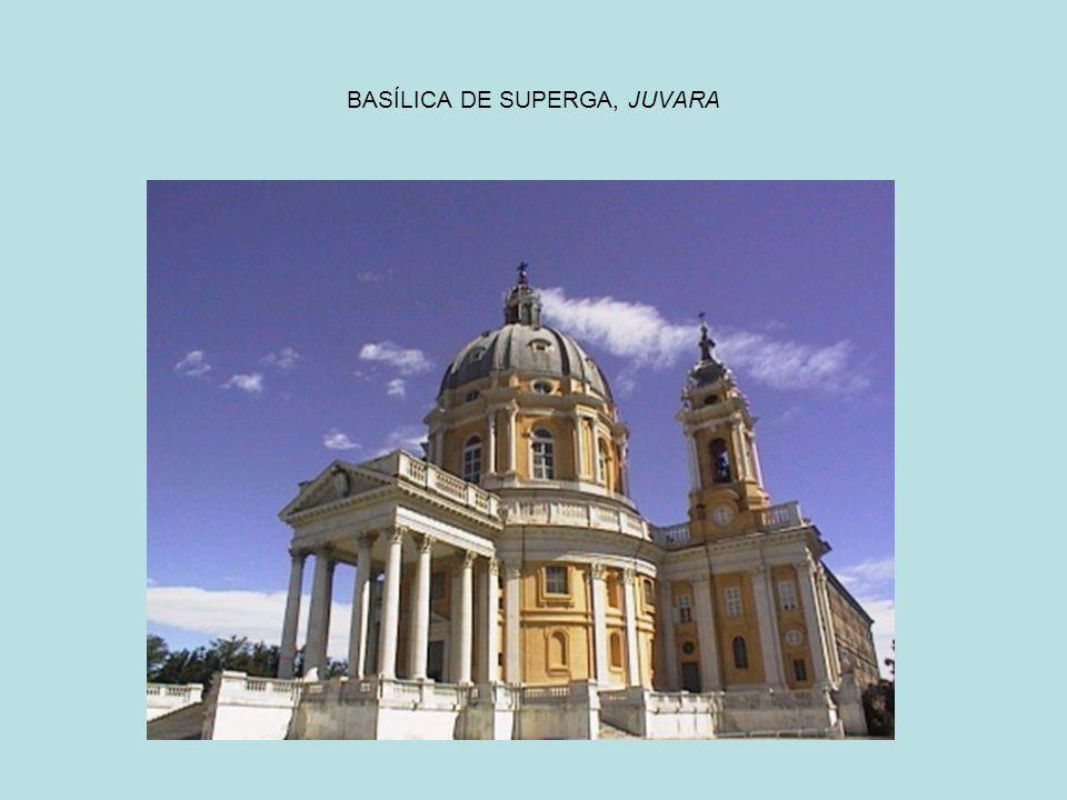 BASÍLICA DE SUPERGA, JUVARA