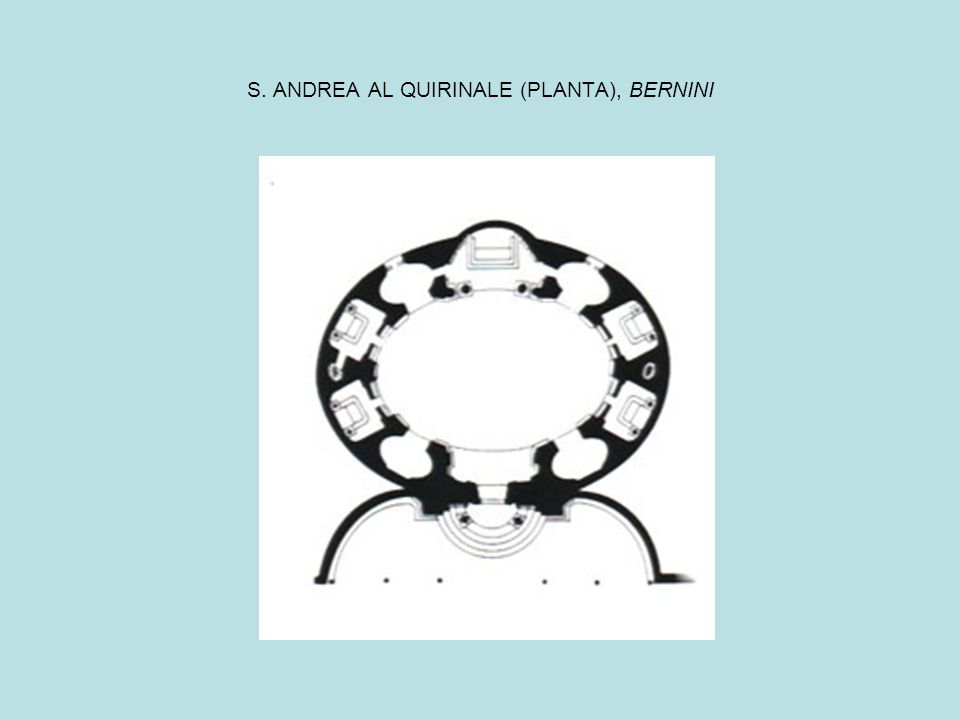 S. ANDREA AL QUIRINALE (PLANTA), BERNINI