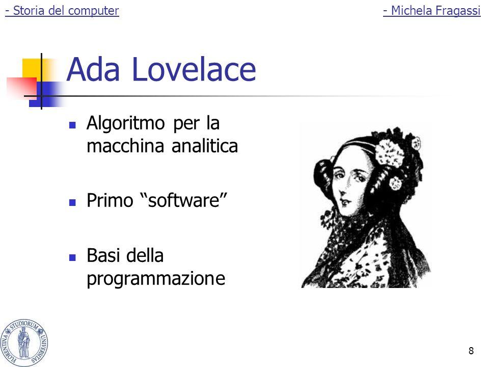 """8 Ada Lovelace Algoritmo per la macchina analitica Primo """"software"""" Basi della programmazione - Storia del computer- Michela Fragassi"""