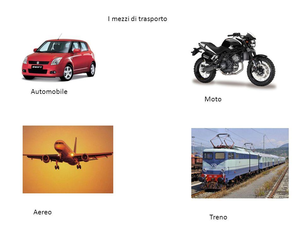 Automobile Moto Aereo Treno I mezzi di trasporto