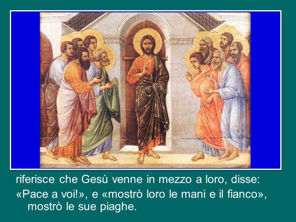 San Giovanni, che era presente nel Cenacolo con gli altri discepoli quella sera del primo giorno dopo il sabato,