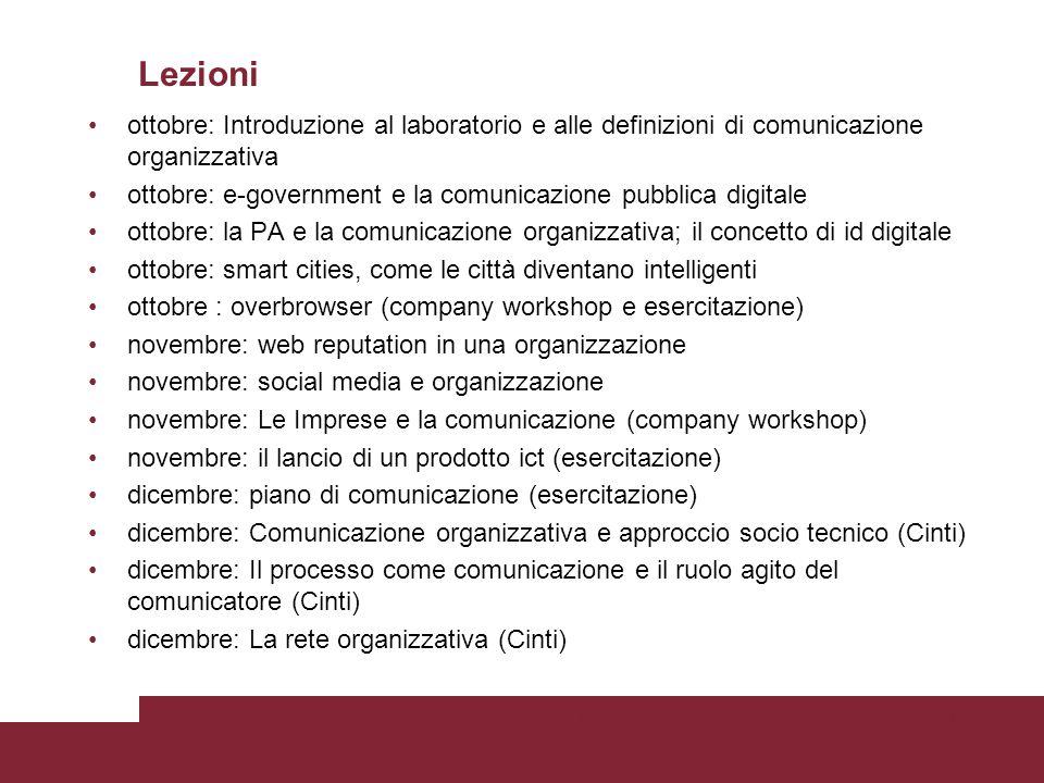 Lezioni ottobre: Introduzione al laboratorio e alle definizioni di comunicazione organizzativa ottobre: e-government e la comunicazione pubblica digit