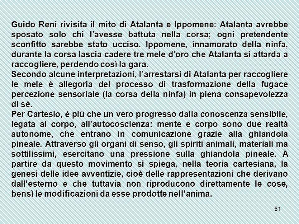 61 Guido Reni rivisita il mito di Atalanta e Ippomene: Atalanta avrebbe sposato solo chi l'avesse battuta nella corsa; ogni pretendente sconfitto sarebbe stato ucciso.