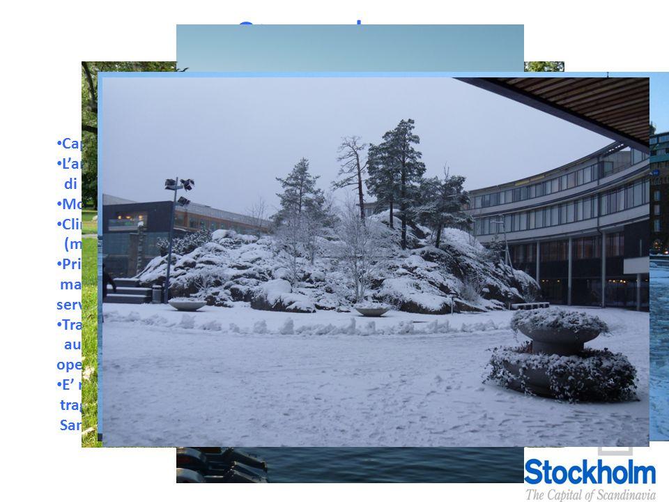 Stoccolma: informazioni generali Capitale della Svezia e della regione scandinava L'area metropolitana conta circa 2 milioni di abitanti e il centro urbano poco più di 800mila Moneta: corona svedese (attualmente 1€=8,7 Sek) Clima: inverni molto freddi e nevosi (anche -20°) mentre le estati miti e piovose (max 25°) Principali aeroporti: Arlanda (principale e a soli 20min dalla città) servito dalle maggiori compagnie aeree di bandiera e low cost; Skavsta (a 80min dalla città) servito da Ryanair.
