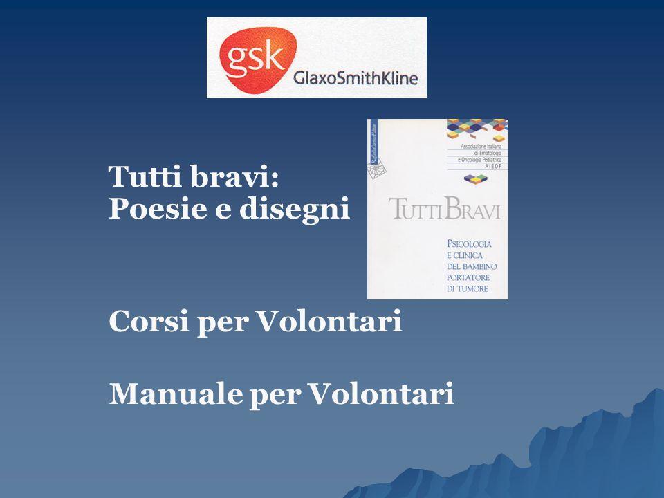 Tutti bravi: Poesie e disegni Corsi per Volontari Manuale per Volontari