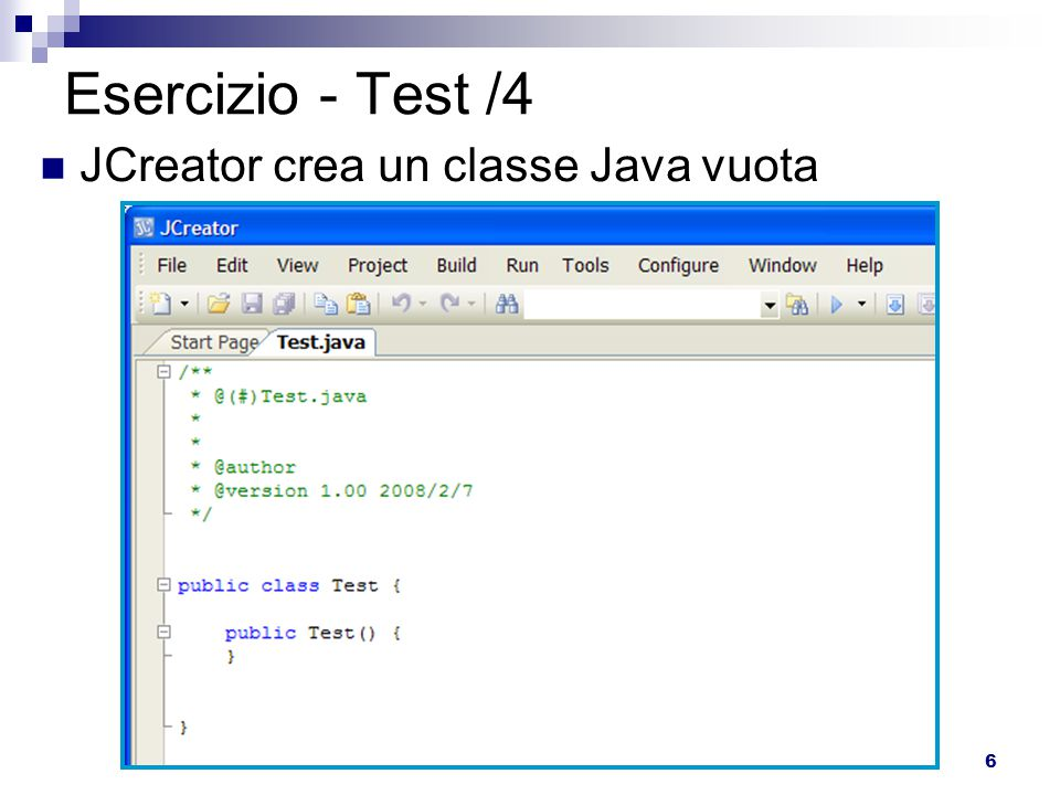 6 Esercizio - Test /4 JCreator crea un classe Java vuota