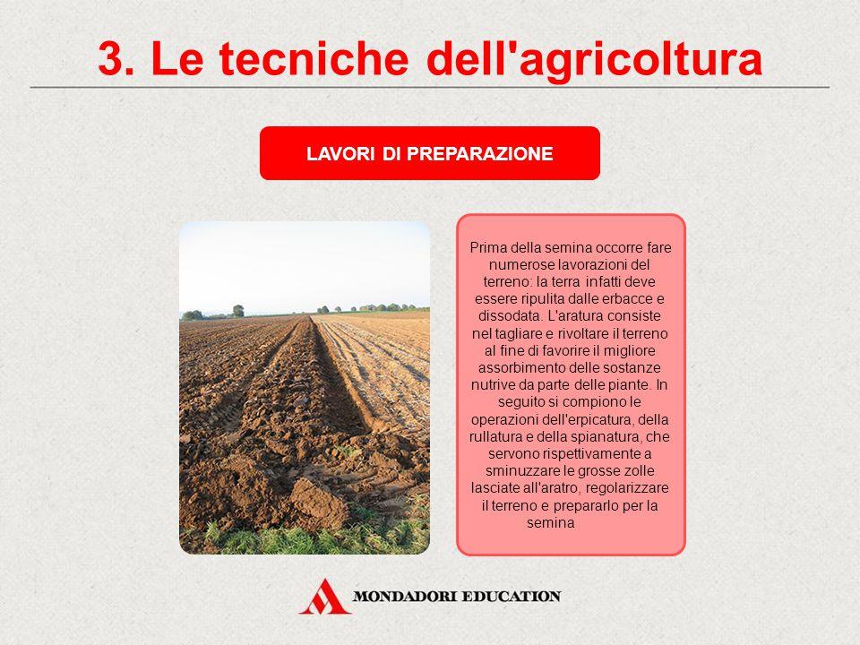 2. Fattori che incidono sull'agricoltura Ogni coltivazione prospera solo in determinate aree climatiche e richiede precise caratteristiche di composiz