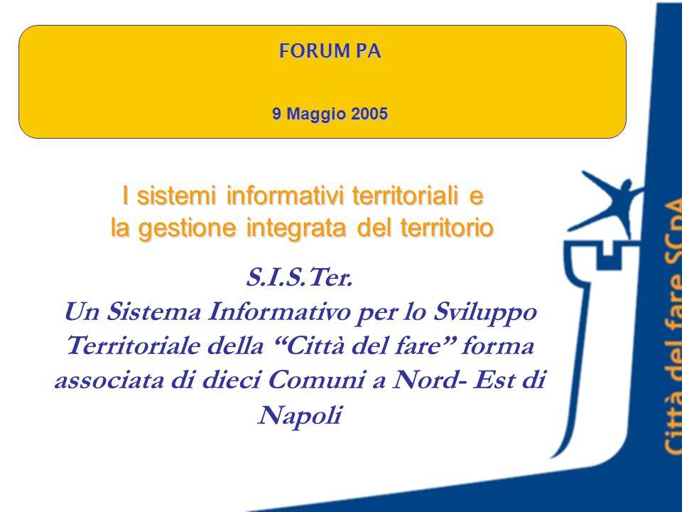 I sistemi informativi territoriali e la gestione integrata del territorio S.I.S.Ter.