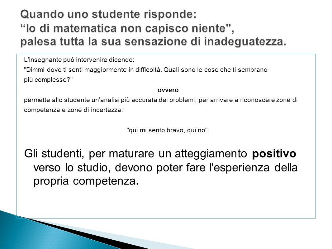 L'insegnante può intervenire dicendo: