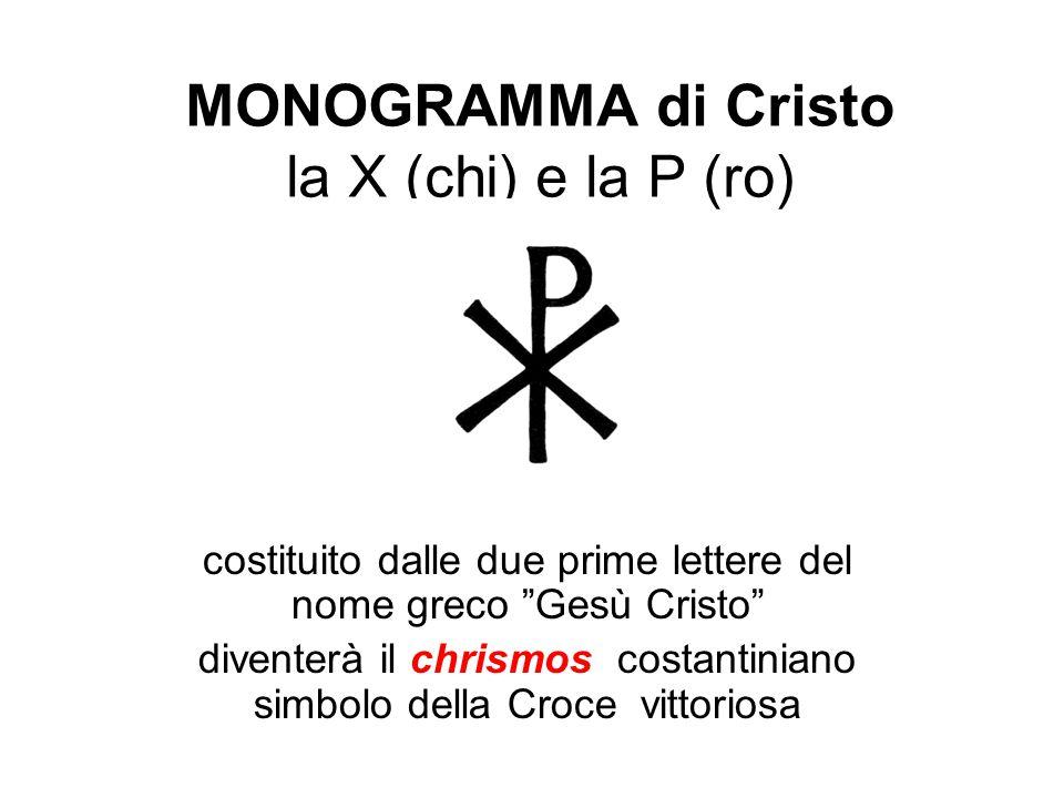 """MONOGRAMMA di Cristo la X (chi) e la P (ro) costituito dalle due prime lettere del nome greco """"Gesù Cristo"""" diventerà il chrismos costantiniano simbol"""