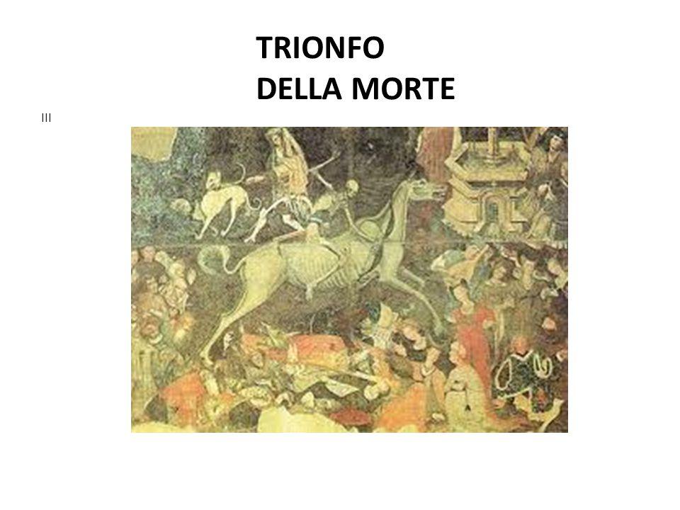 TRIONFO DELLA MORTE III