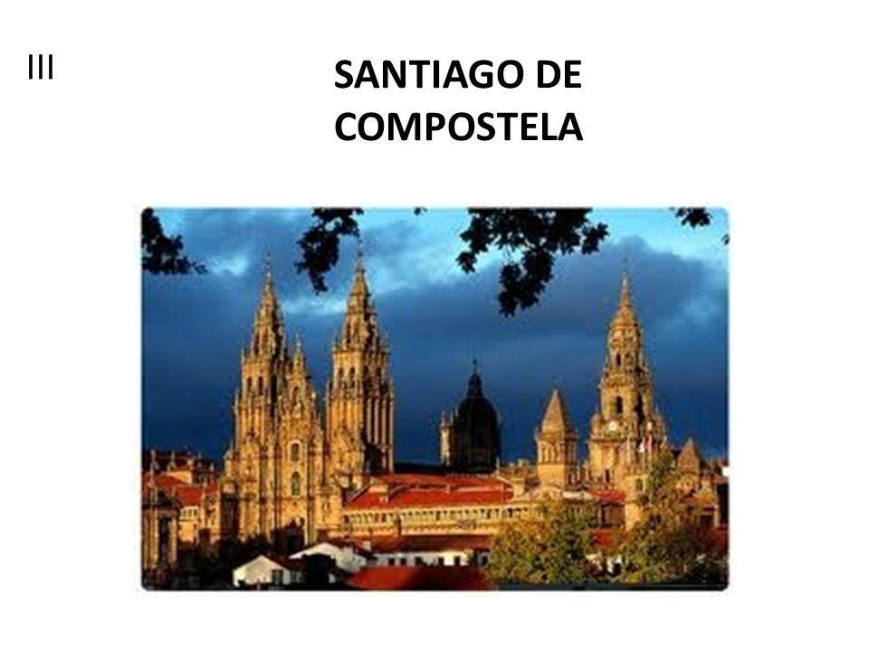 SANTIAGO DE COMPOSTELA III