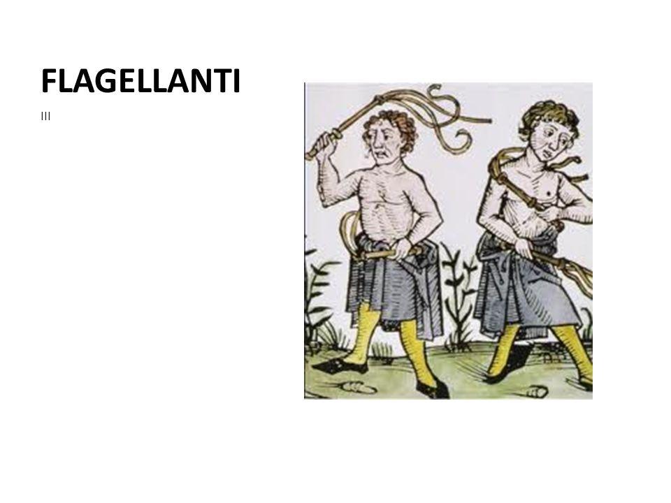 FLAGELLANTI III