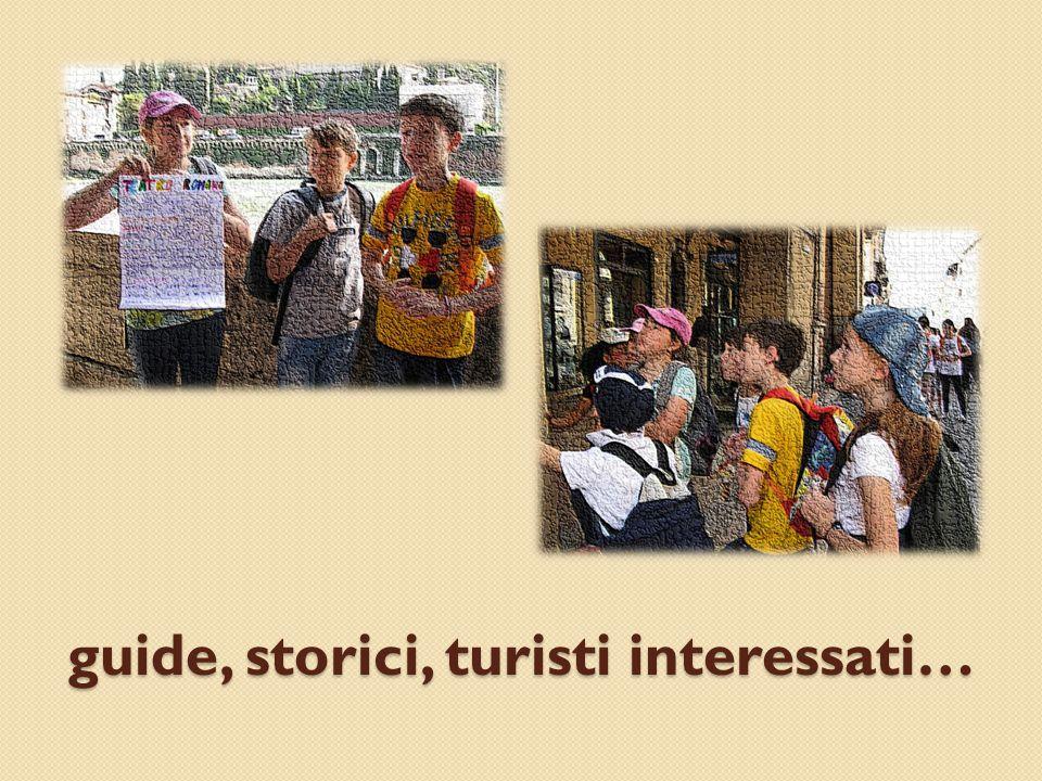 guide, storici, turisti interessati…
