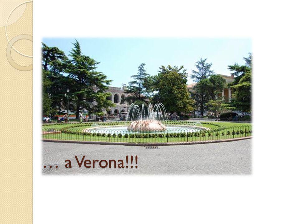 … a Verona!!!