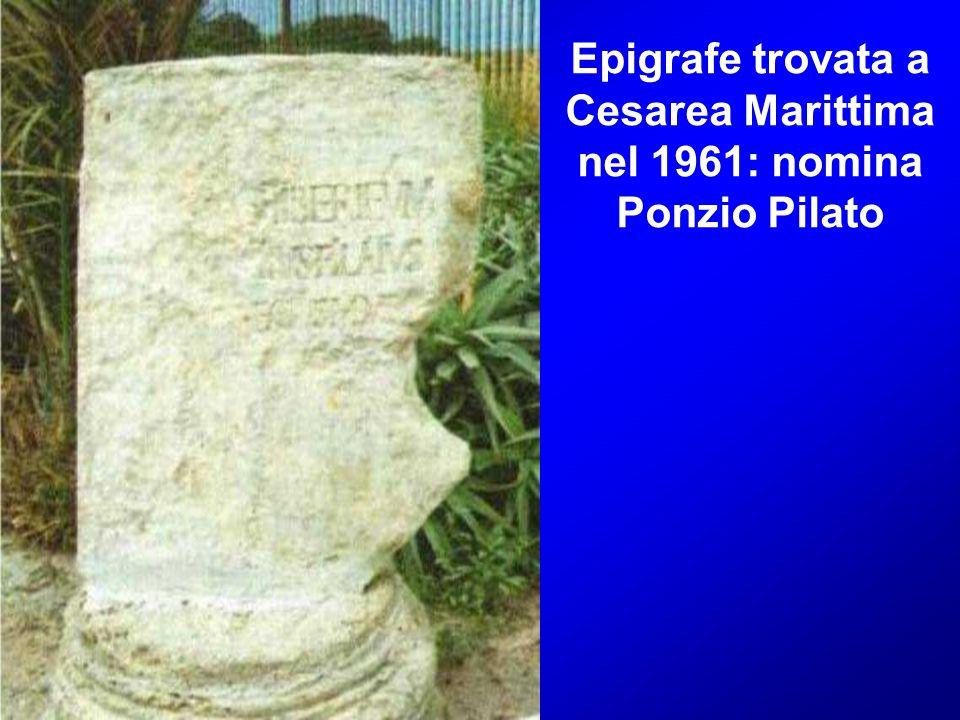 Epigrafe trovata a Cesarea Marittima nel 1961: nomina Ponzio Pilato
