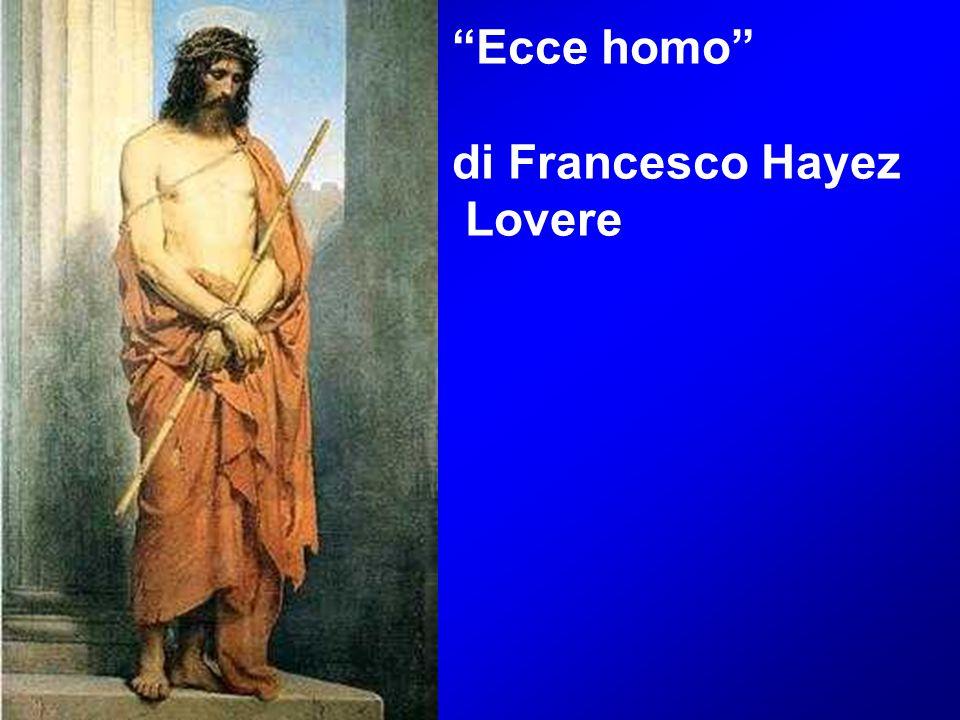 """Ecce homo"" di Francesco Hayez Lovere"