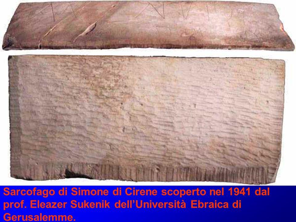 Sarcofago di Simone di Cirene scoperto nel 1941 dal prof. Eleazer Sukenik dell'Università Ebraica di Gerusalemme.