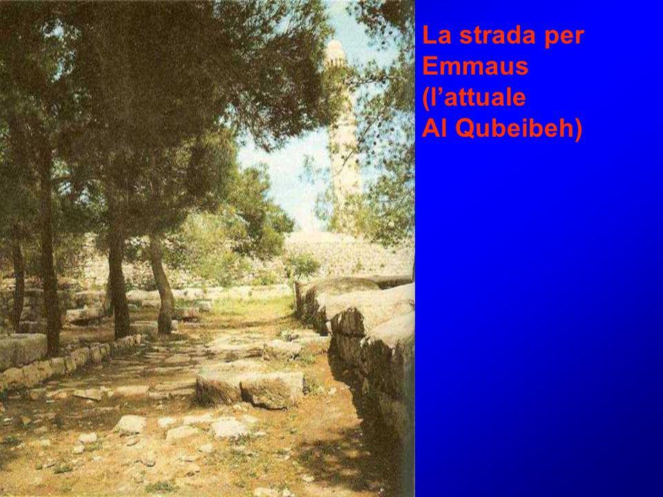 La strada per Emmaus (l'attuale Al Qubeibeh)