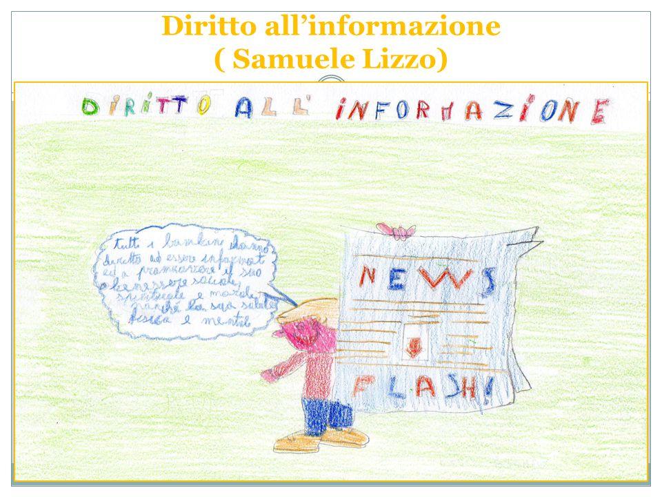 Diritto all'informazione ( Samuele Lizzo)