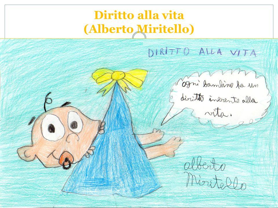 Diritto alla vita (Alberto Miritello)