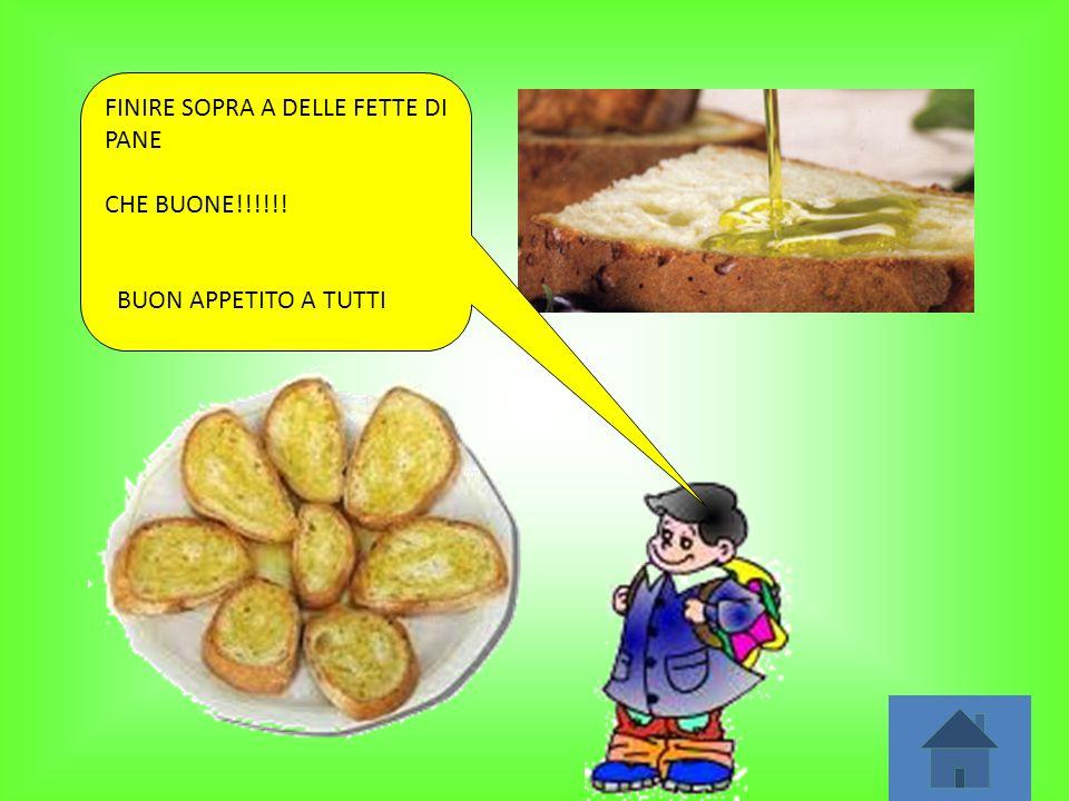 FINIRE SOPRA A DELLE FETTE DI PANE CHE BUONE!!!!!! BUON APPETITO A TUTTI