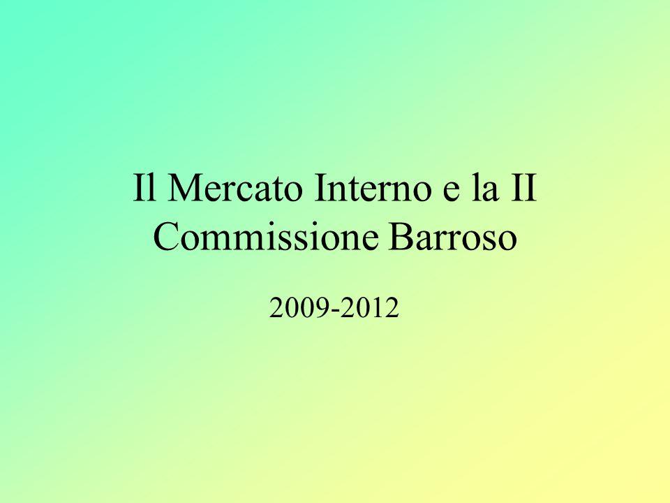 Il Mercato Interno e la II Commissione Barroso 2009-2012