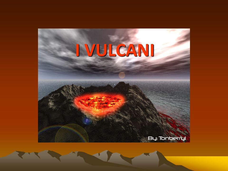 Che cosa è un vulcano?
